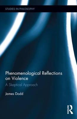 Phenomenological Reflections on Violence book