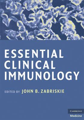 Essential Clinical Immunology by John B. Zabriskie