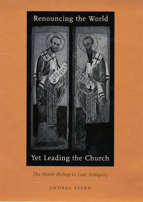 Renouncing the World Yet Leading the Church book