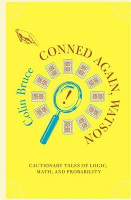 Conned Again, Watson by Colin Bruce