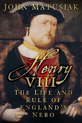 Henry VIII by John Matusiak