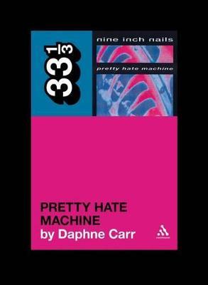 Nine Inch Nails' Pretty Hate Machine book