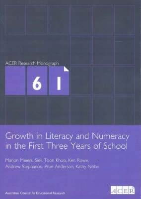 Growth In Literacy & Numeracy in the First Three Years of School book