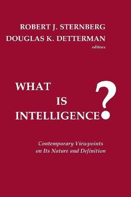 What is Intelligence? by Robert J. Sternberg