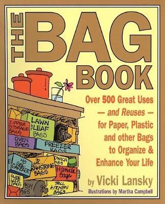 The Bag Book by Vicki Campbell, Martha Lansky