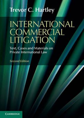 International Commercial Litigation by Trevor C. Hartley