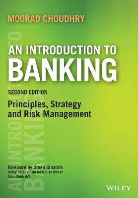 Introduction to Banking by Moorad Choudhry