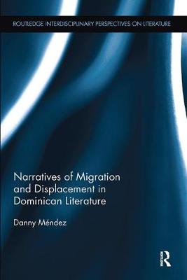 Narratives of Migration and Displacement in Dominican Literature book