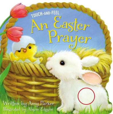 An Easter Prayer Touch and Feel by Amy Parker