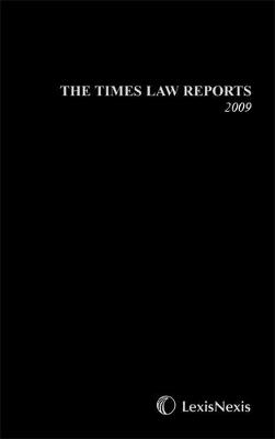 The Times Law Reports Bound Vol 2009 by