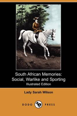 South African Memories by Lady Sarah Wilson