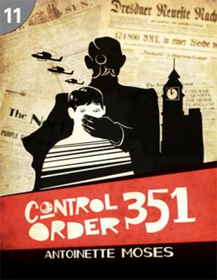 Control Order 351: Page Turners 11 by Antoinette Moses