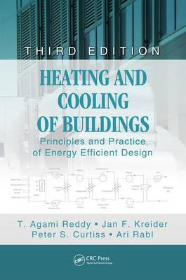 Heating and Cooling of Buildings by T. Agami Reddy