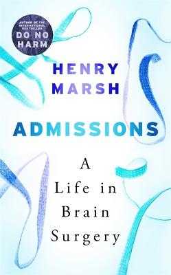 Admissions by Henry Marsh