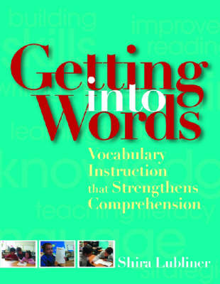 Getting into Words by Shira Lubliner