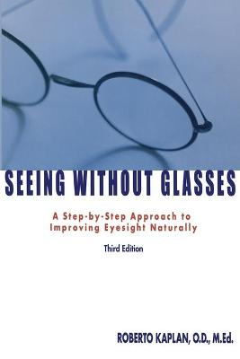 Seeing Without Glasses book