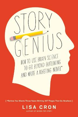 Story Genius by Lisa Cron