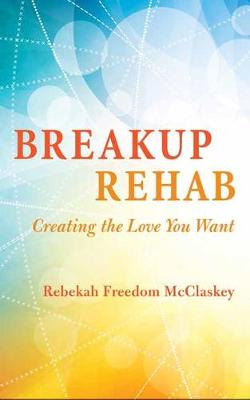Breakup Rehab book