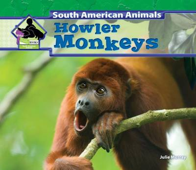 Howler Monkeys by Julie Murray