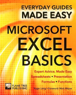 Microsoft Excel Basics by Roger Laing