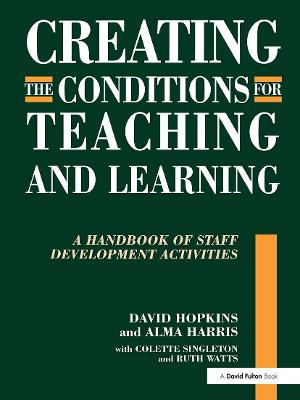 Creating the Conditions for Teaching and Learning by David Hopkins