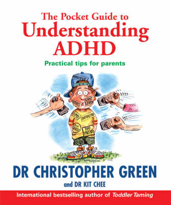 The Pocket Guide to Understanding ADHD by Christopher Green