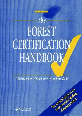 The Forest Certification Handbook by Kogan Page Ltd.