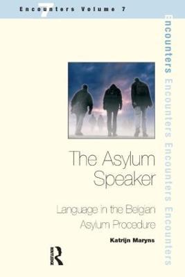 The Asylum Speaker by Katrijn Maryns