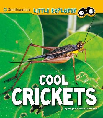Cool Crickets by Megan Cooley Peterson