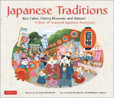 Japanese Traditions by Willamarie Moore