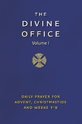 Divine Office Volume 1 by