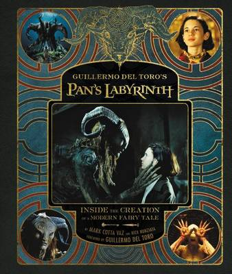 Guillermo Del Toro's Pan's Labyrinth by Guillermo Del Toro