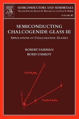 Semiconducting Chalcogenide Glass III book