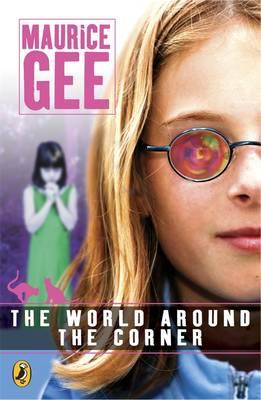 World Around The Corner by Maurice Gee