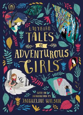 Ladybird Tales of Adventurous Girls by Ladybird
