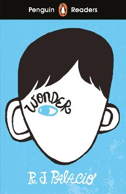 Penguin Readers Level 3: Wonder (ELT Graded Reader) by R J Palacio