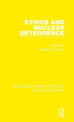 Ethics and Nuclear Deterrence book