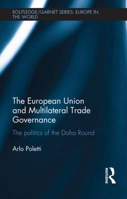 European Union and Multilateral Trade Governance book