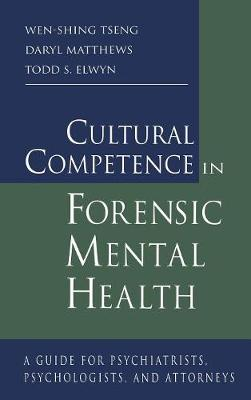 Cultural Competence in Forensic Mental Health book