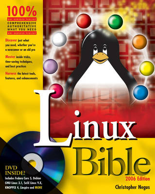 Linux Bible: Boot Up to Fedora, KNOPPIX, Debian, SUSE, Ubuntu, and 7 Other Distributions: 2006 by Christopher Negus
