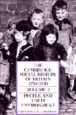 The Cambridge Social History of Britain, 1750-1950 by F. M. L. Thompson