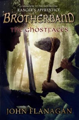 The Ghostfaces by John A Flanagan