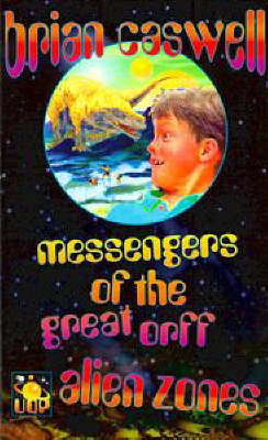 Messengers of the Great Orff by Brian Caswell