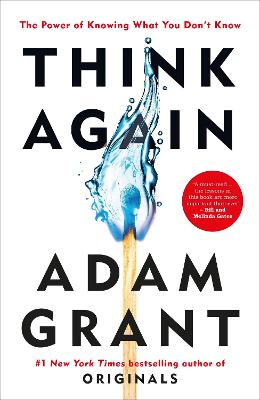 Think Again: The Power of Knowing What You Don't Know book