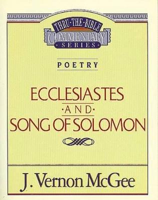Ecclesiastes / Song of Solomon by Dr J Vernon McGee