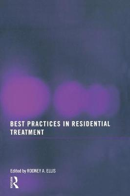 Best Practices in Residential Treatment book
