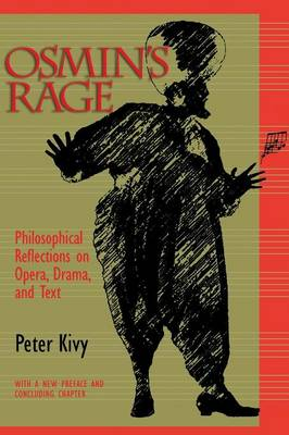 Osmin's Rage by Peter Kivy