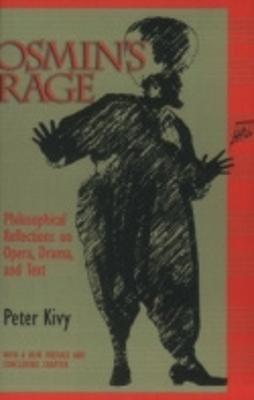 Osmin's Rage by Peter Kivy