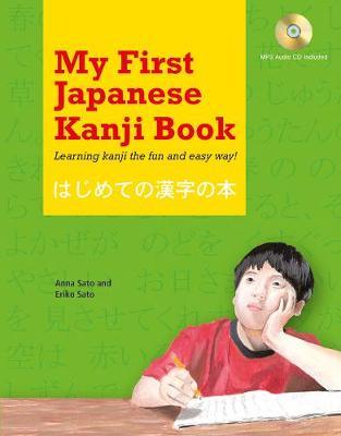My First Japanese Kanji Book by Eriko Sato