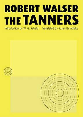 The Tanners by Robert Walser
